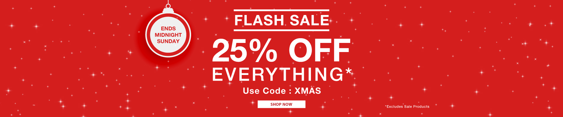 25% off everything full priced