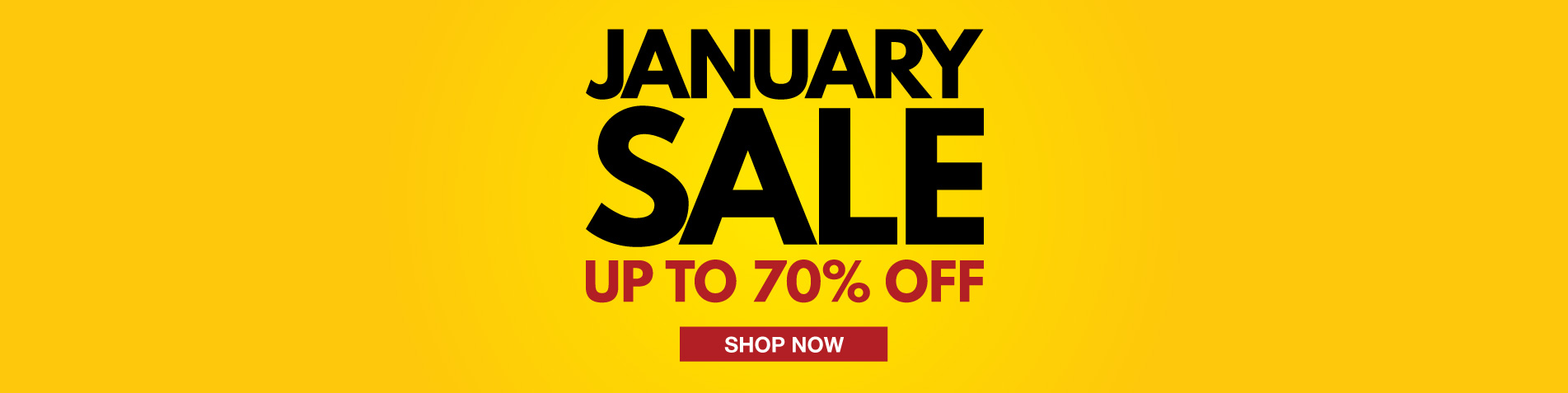 January Sale - up to 70% off