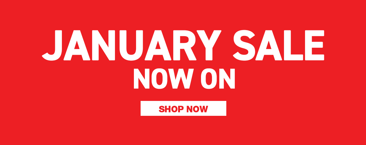 January Sale Now On