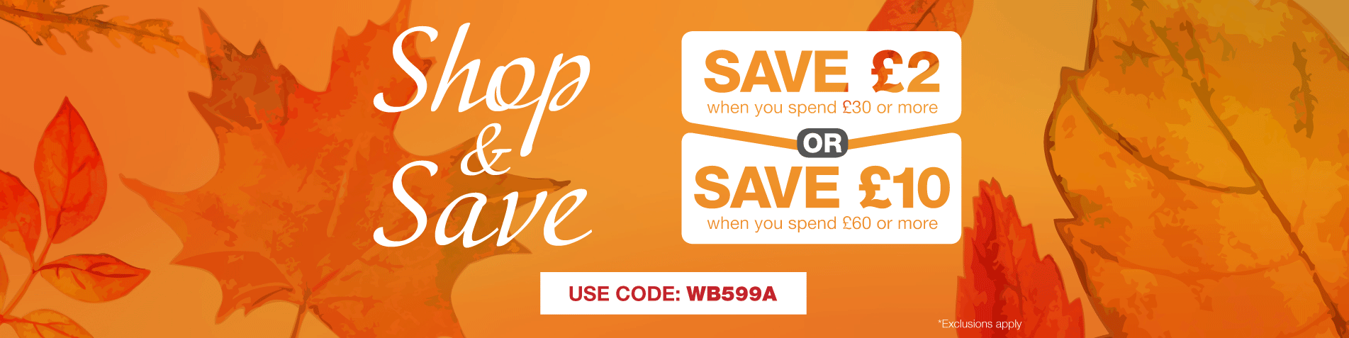 Shop and Save - up to £10 off
