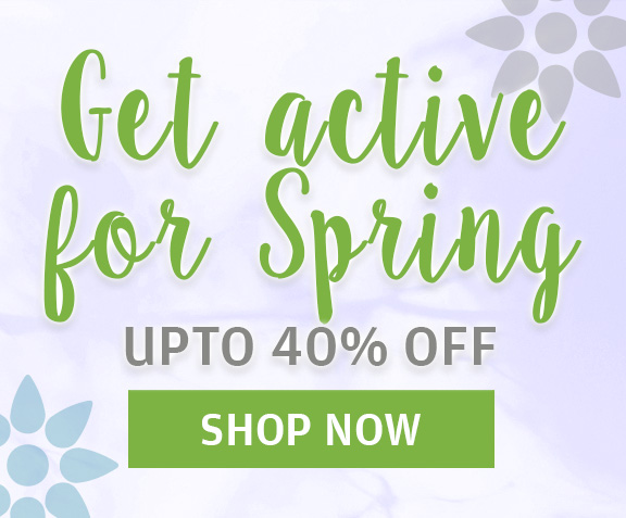 Get active for Spring with up to 40% off SHOP NOW